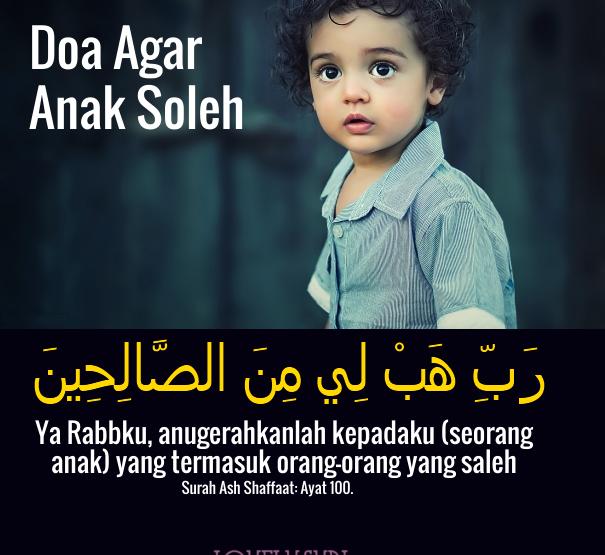 Doa Mudah Untuk Dapat Anak Soleh Solehah 1